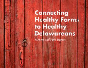 Delaware Farm Report